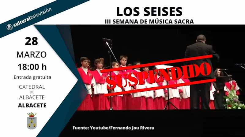 LOS SEISES | III SEMANA DE MÚSICA SACRA