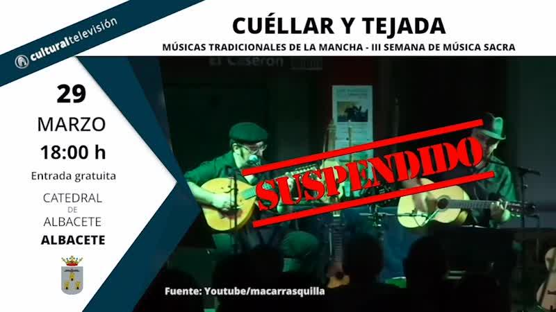 CUÉLLAR Y TEJADA | MÚSICAS TRADICIONALES DE LA MANCHA