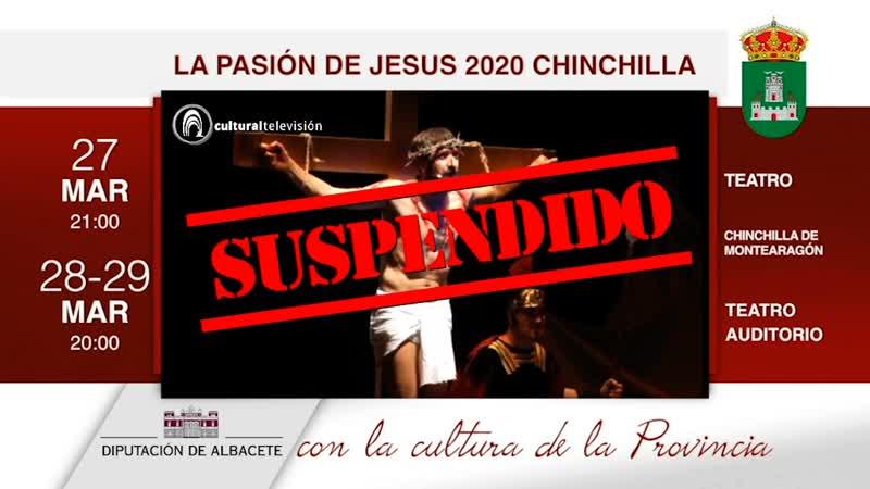 LA PASIÓN DE JESÚS 2020 CHINCHILLA