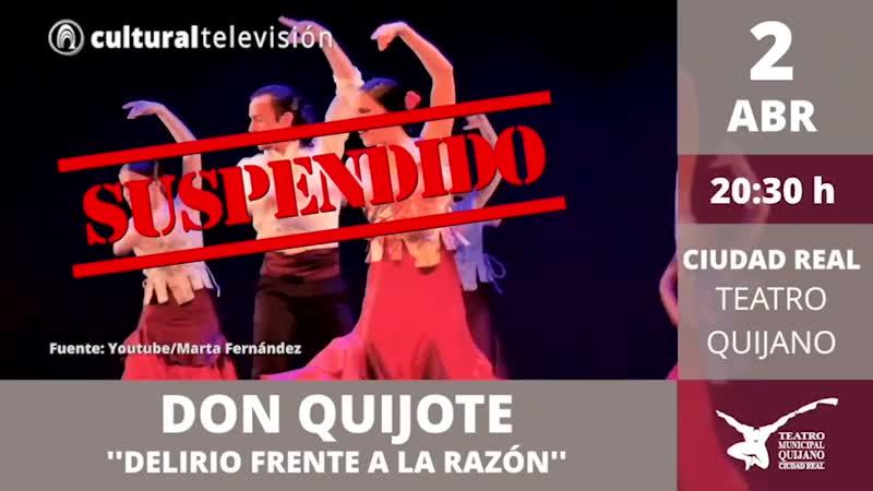 DON QUIJOTE | ''DELIRIO FRENTE A LA RAZÓN''