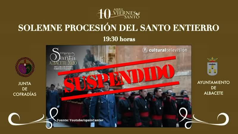 SOLEMNE PROCESIÓN DEL SANTO ENTIERRO