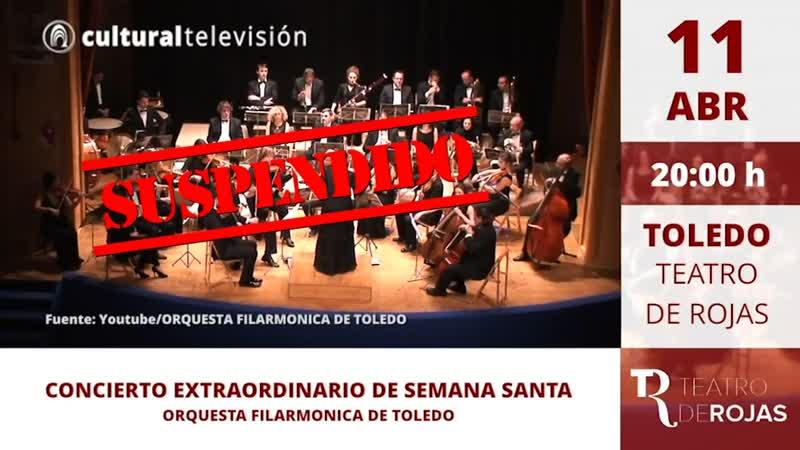 CONCIERTO EXTRAORDINARIO DE SEMANA SANTA | ORQUESTA FILARMONICA DE TOLEDO