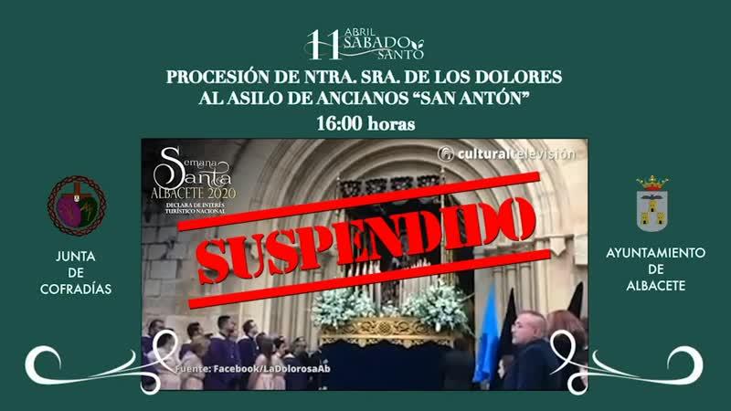 """PROCESIÓN DE NTRA. SRA. DE LOS DOLORES AL ASILO DE ANCIANOS """"SAN ANTÓN"""""""