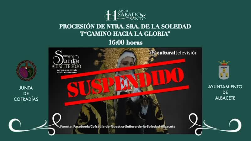 """PROCESIÓN DE NTRA. SRA. DE LA SOLEDAD """"CAMINO HACIA LA GLORIA"""""""