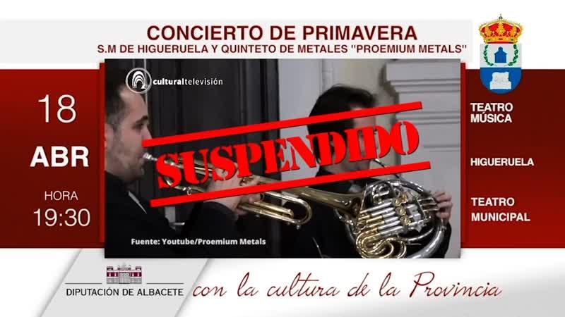 CONCIERTO DE PRIMAVERA | S.M DE HIGUERUELA Y QUINTETO DE METALES ''PROEMIUM METALS''