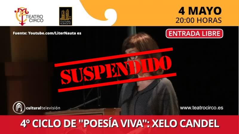 4º CICLO DE ''POESÍA VIVA'': XELO CANDEL