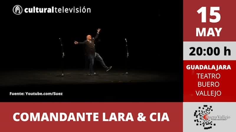 COMANDANTE LARA & CIA