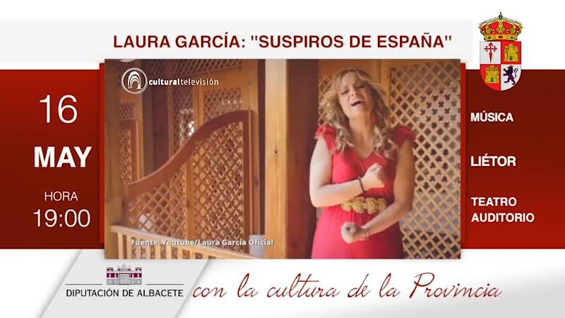 LAURA GARCÍA: ''SUSPIROS DE ESPAÑA''