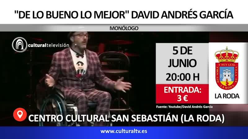 DE LO BUENO LO MEJOR | DAVID ANDRÉS GARCÍA