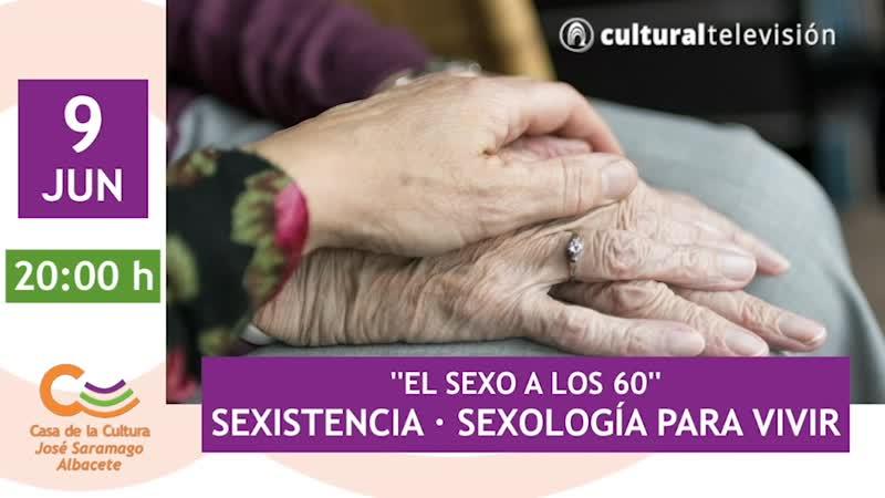 SEXOLOGÍA PARA VIVIR | ''EL SEXO A LOS 60''