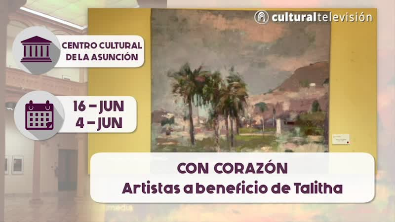 """REAPERTURA EXPOSCIÓN """"CON CORAZÓN, Artistas a beneficio de Talitha"""""""