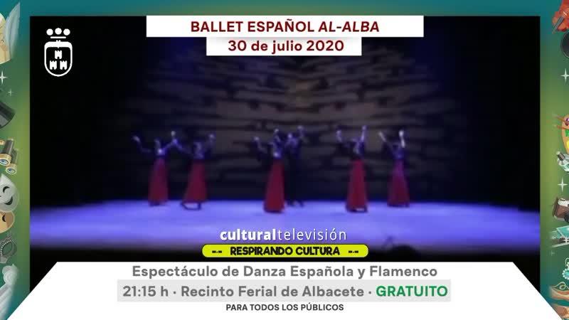 ESPECTÁCULO DE DANZA ESPAÑOLA Y FLAMENCO BALLET ESPAÑOL AL-ALBA