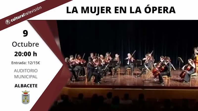 LA MUJER EN LA ÓPERA · LA ORQUESTA DE CÁMARA ORFEO