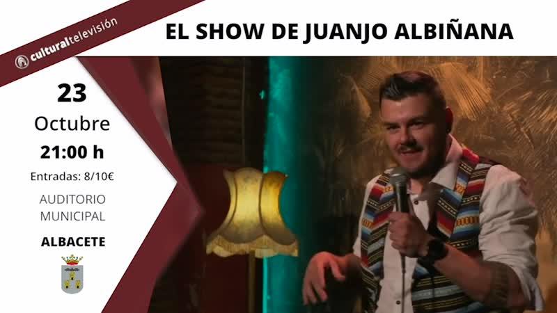 EL SHOW DE JUANJO ALBIÑANA