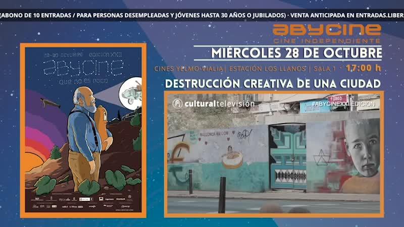 DESTRUCCIÓN CREATIVA DE UNA CIUDAD | ABYCINE 2020