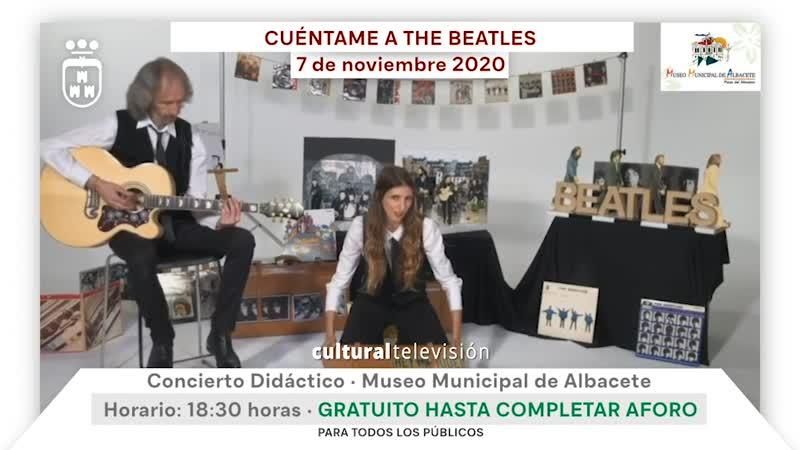 CUÉNTAME A THE BEATLES · CONCIERTO DIDÁCTICO
