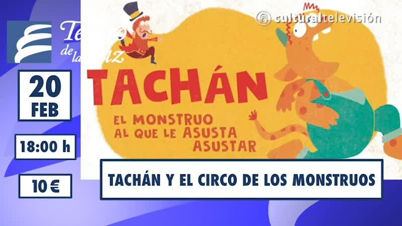 TACHÁN Y EL CIRCO DE LOS MONSTRUOS