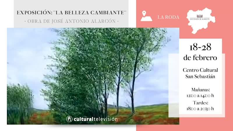 EXPOSICIÓN: ''LA BELLEZA CAMBIANTE''