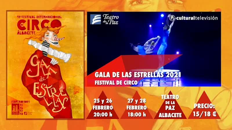 GALA DE LAS ESTRELLAS 2021 · FESTIVAL DE CIRCO