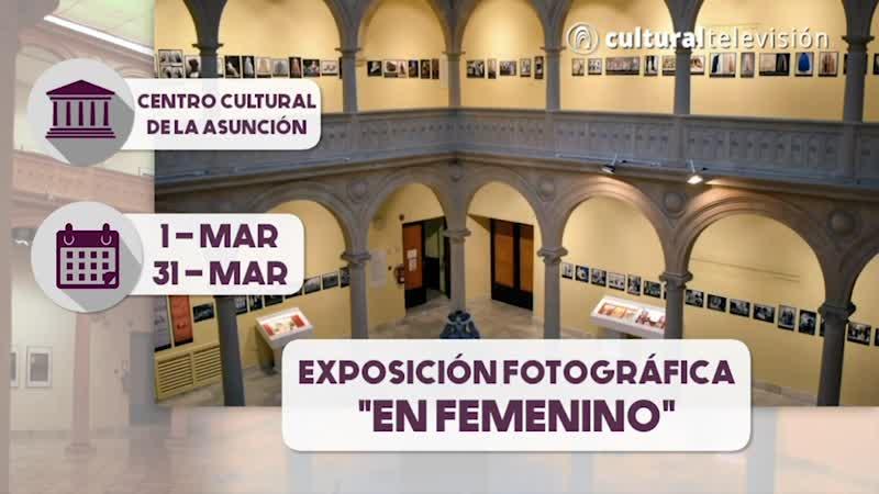 EXPOSICIÓN FOTOGRÁFICA: ''EN FEMENINO''