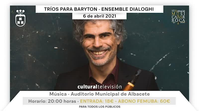 TRÍOS PARA BARYTON · ENSEMBLE DIALOGHI