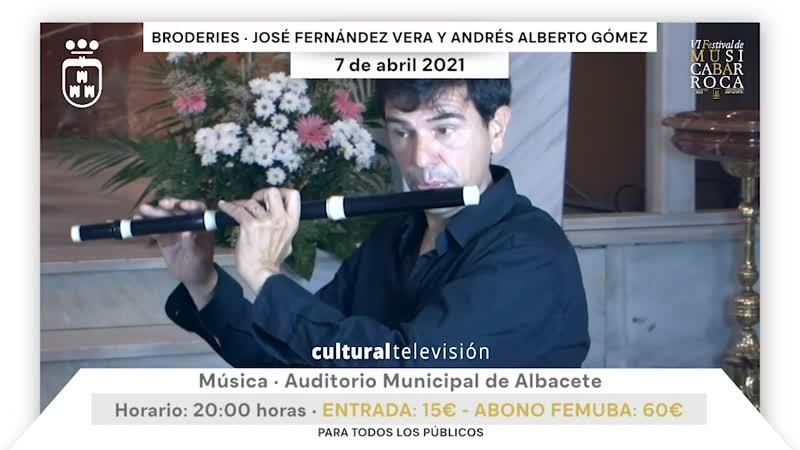 BRODERIES · JOSÉ FERNÁNDEZ VERA Y ANDRÉS ALBERTO GÓMEZ
