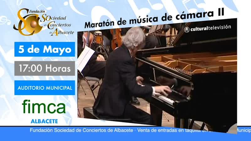 MARATÓN DE MÚSICA DE CÁMARA II