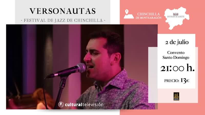 VERSONAUTAS - FESTIVAL DE JAZZ DE CHINCHILLA