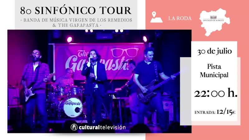 80 SINFÓNICO TOUR · BANDA DE MÚSICA VIRGEN DE LOS REMEDIOS & THE GAFAPASTA