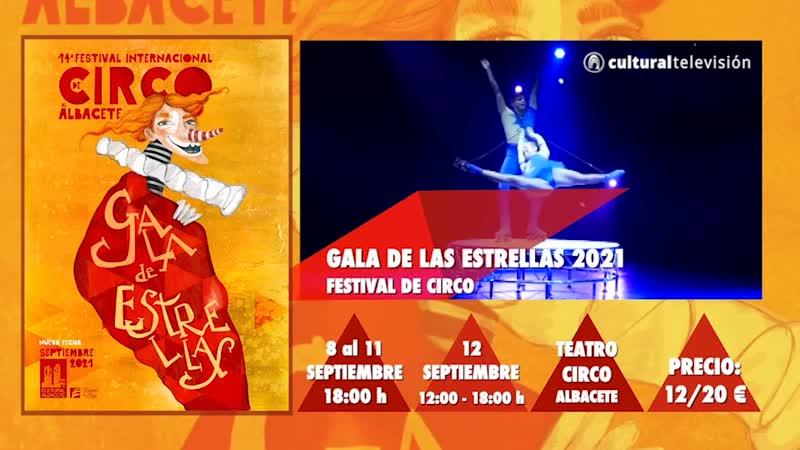GALA DE LAS ESTRELLAS 2021 – FESTIVAL INTERNACIONAL DE CIRCO
