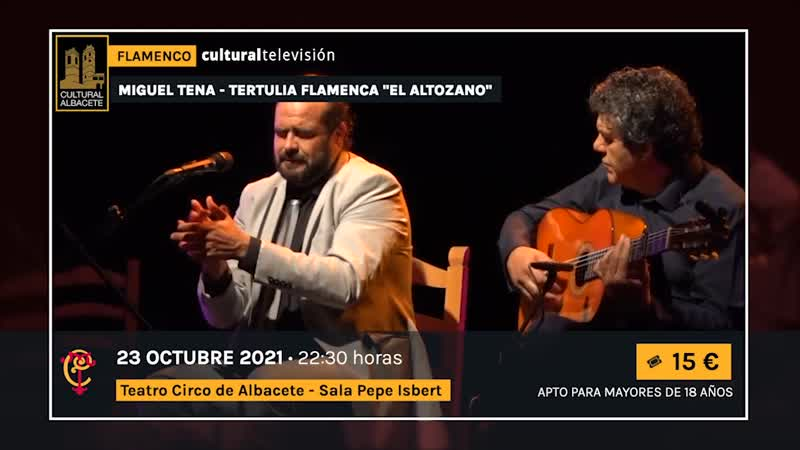 MIGUEL TENA · TERTULIA FLAMENCA ''EL ALTOZANO''