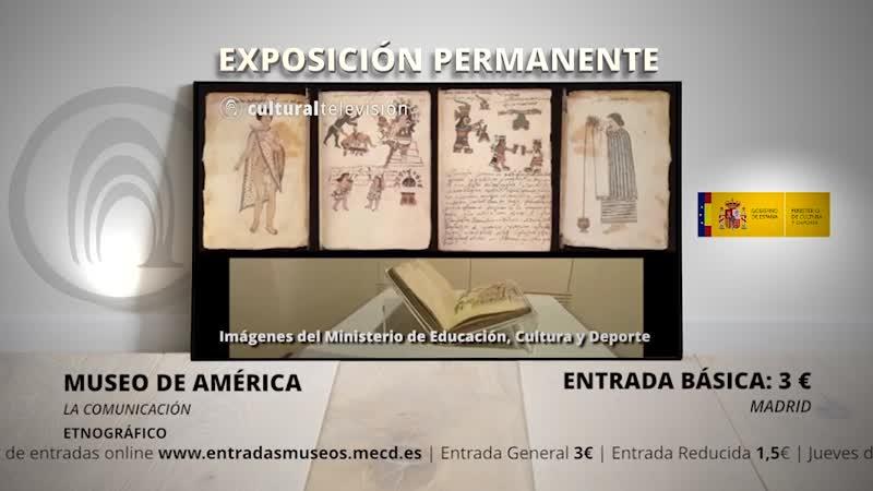 LA COMUNICACIÓN | MUSEO DE AMÉRICA