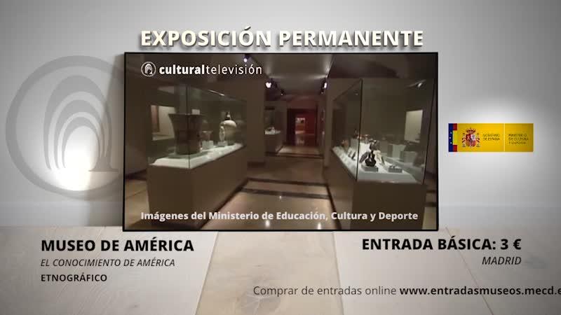 EL CONOCIMIENTO DE AMÉRICA | MUSEO DE AMÉRICA