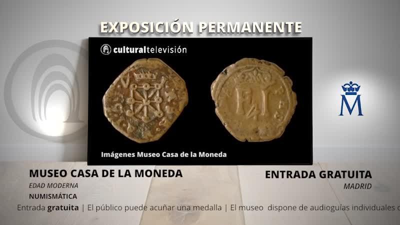 EDAD MODERNA | MUSEO CASA DE LA MONEDA
