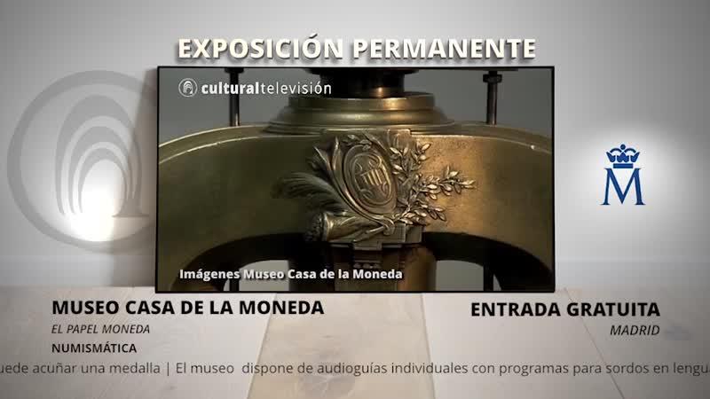 EL PAPEL MONEDA | MUSEO CASA DE LA MONEDA
