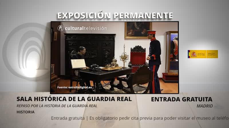 SALA HISTÓRICA DE LA GUARDIA REAL