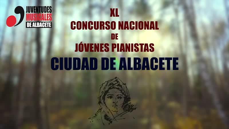 XL CONCURSO NACIONAL DE JÓVENES PIANISTA CIUDAD DE ALBACETE